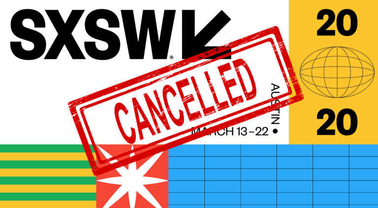 Sign read SXSW in Austin, TX is cancelled