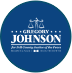 Vote Gregory Johnson for Bell County Justice of the Peace, Precinct 4, Place 1