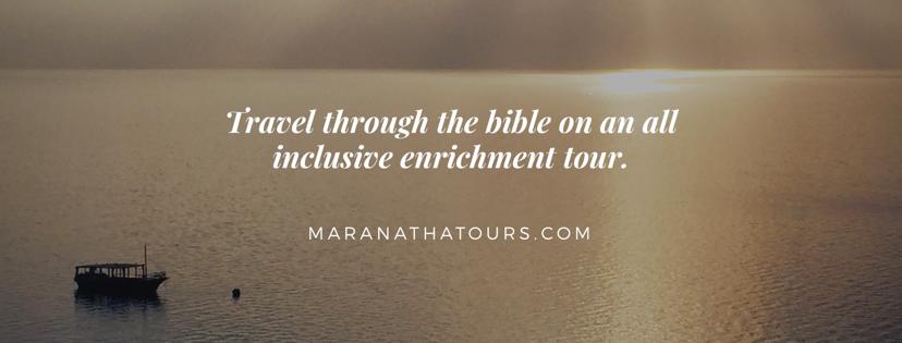 Bible Tour Packages Maranatha Tours Travel