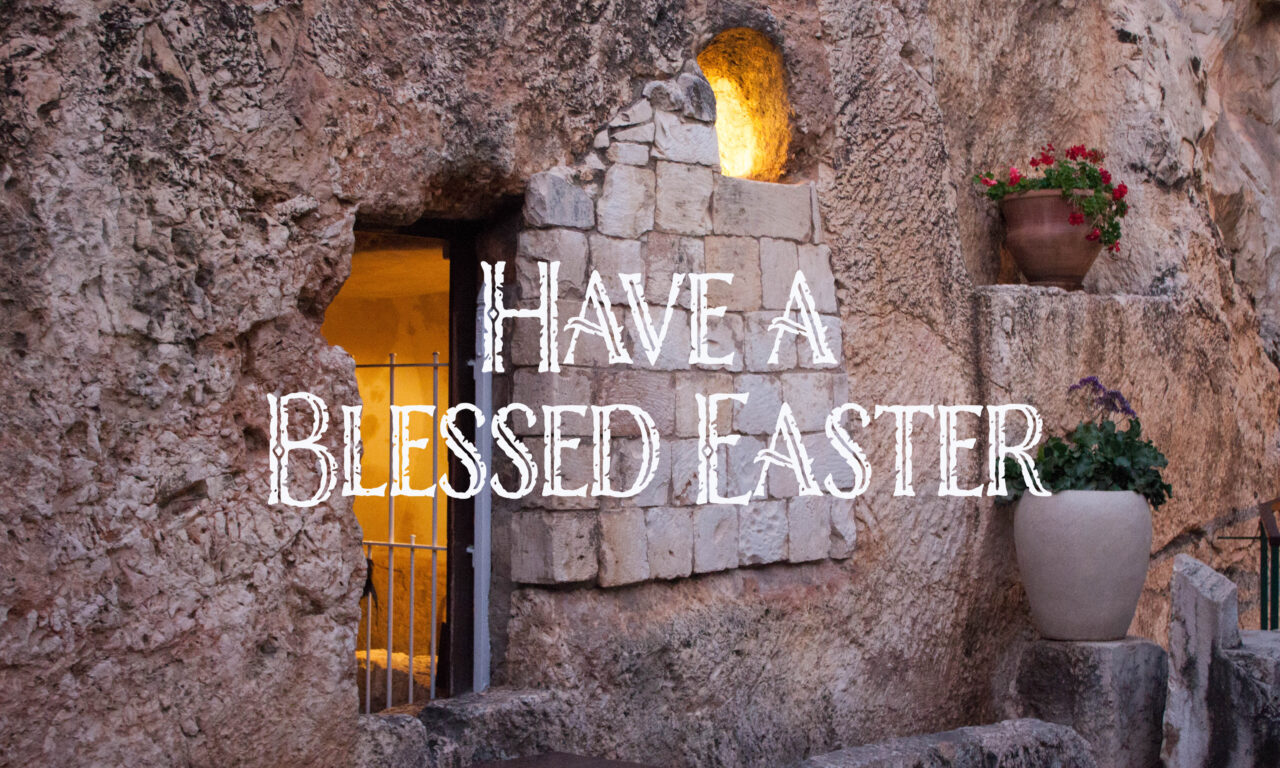 Have a Blessed Easter from your family at Maranatha Tours