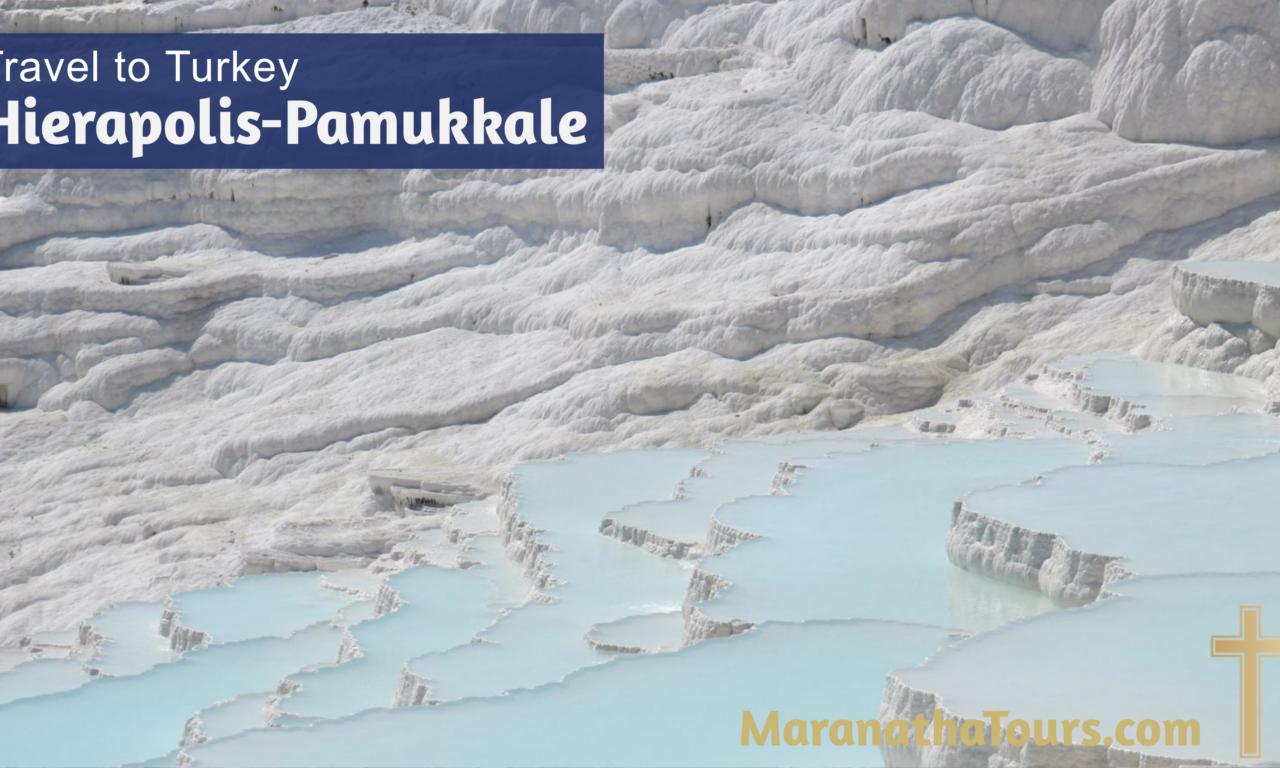 Explore Hierapolis-Pamukkale Turkey Travel with Purpose
