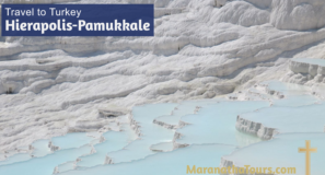 Explore Hierapolis-Pamukkale Turkey Travel with Purpose