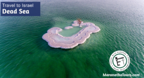 Dead Sea Tour Explore Israel Travel with Maranatha Tours