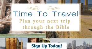 Time to Plan Your Next Trip Through The Bible Maranatha Tours - now is the time to plan your next trip through the Bible.