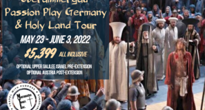 Oberammergau Germany & Israel Tour Return To Travel Special 2022