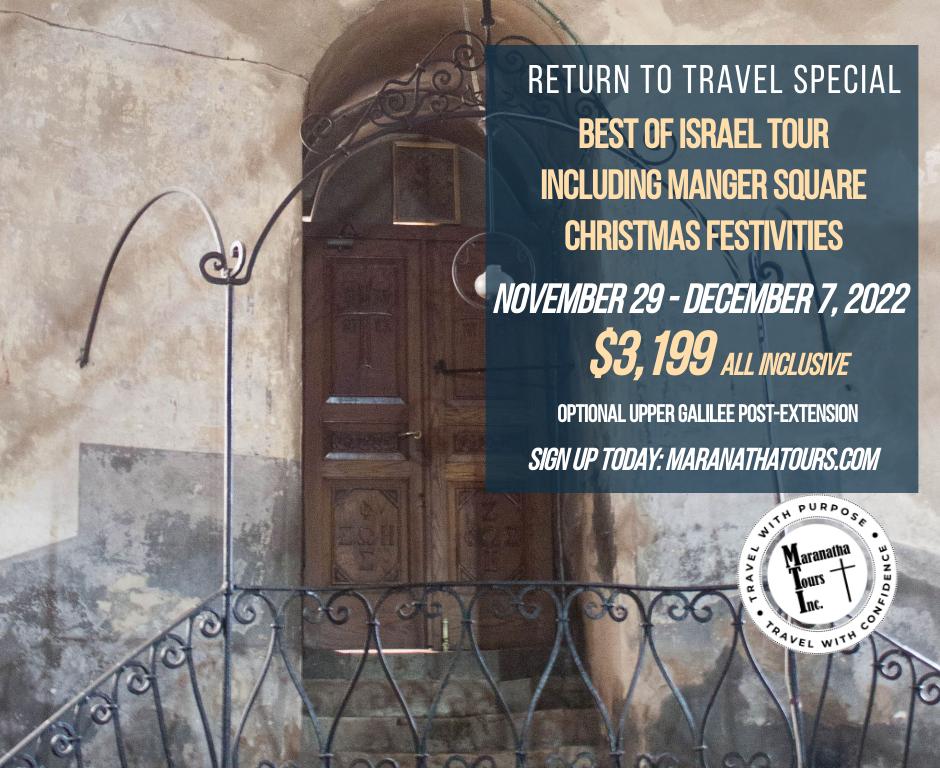 Best of Israel Tour December 2022 Bethlehem Christmas Festivities