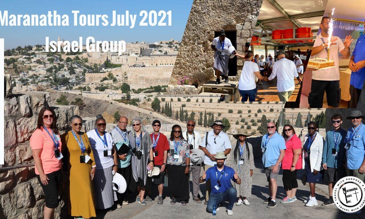 Israel Tours Update July 2021 Maranatha Tours Group Tour