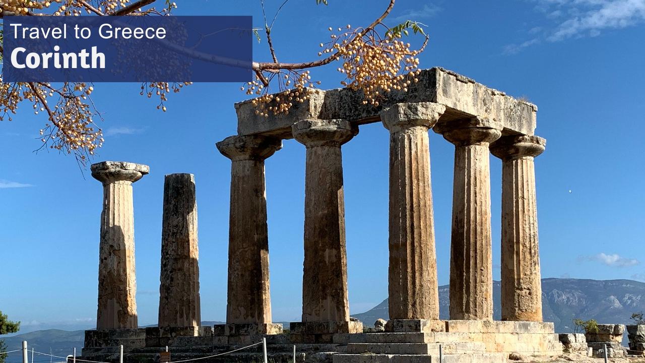 Explore Corinth Greece Time to Travel Maranatha Tours