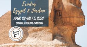 Exodus Egypt Jordan Tour 2022 Return To Travel Special Maranatha Tours