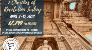 Seven Churches of Revelation Turkey Tour Time to Travel - More Biblical Sites in Turkey than in any other country known as the 2nd Holy Land