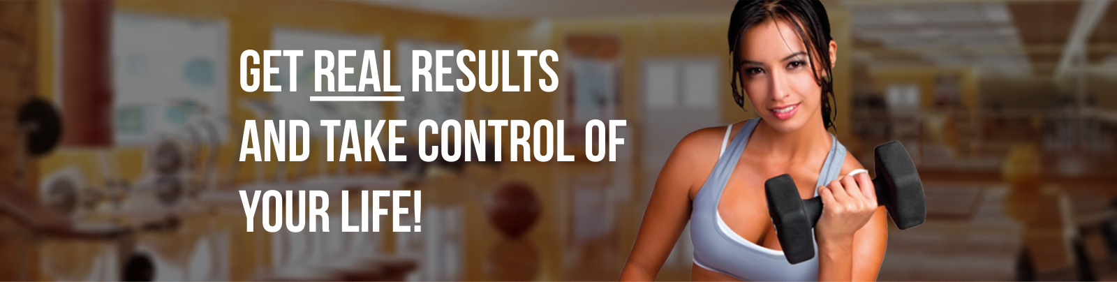Get Real Results And Take Control Of Your Life