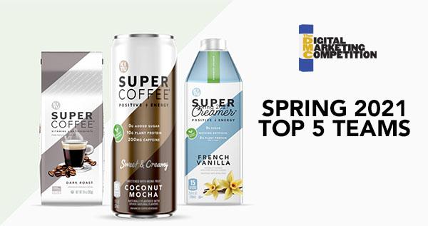 Spring 2021 Digital Marketing Competition