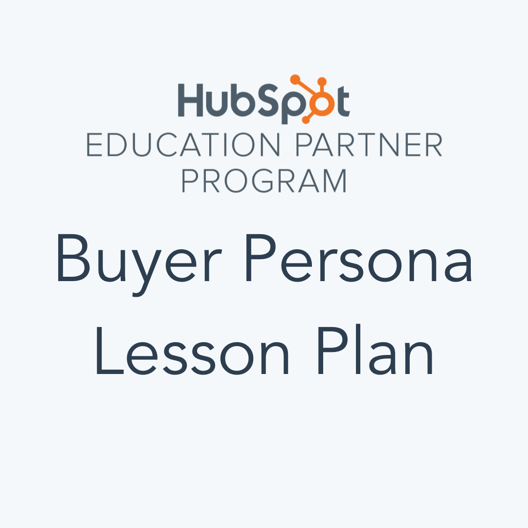 HubSpot Buyer Persona Lesson Plan