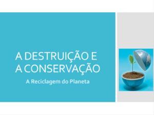 Destruição e Conservação - capa