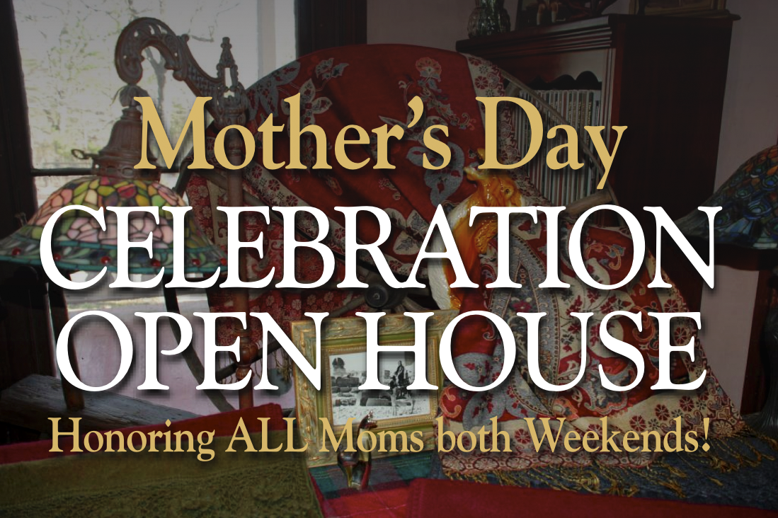 Mother's Day Celebration Open Houses Honoring ALL Moms