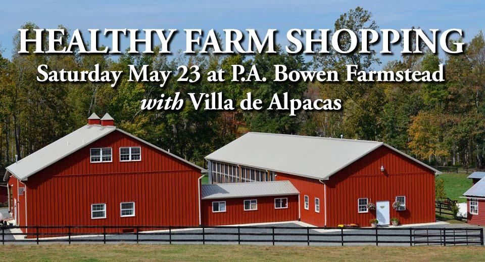 Healthy Farm Shopping at P.A. Bowen Farmstead