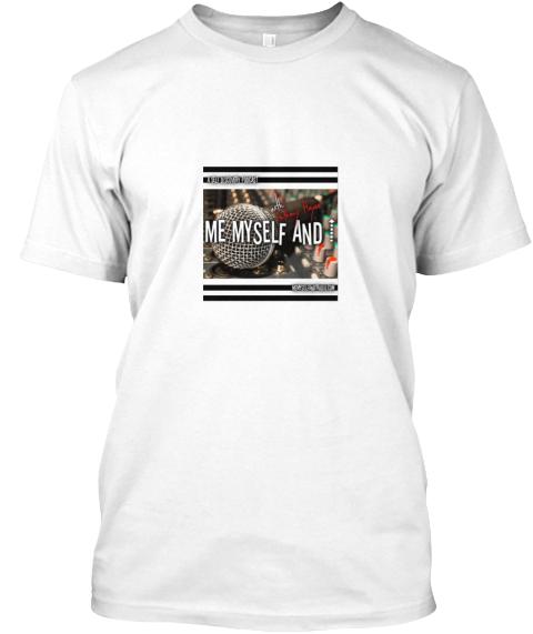 Me Myself and I Radio Podcast Shirt