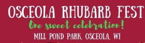 Osceola, WI - RHUBARB FEST - A Sweet Celebration - June 12, 2020