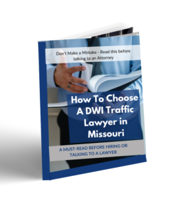 How to Choose a DWI Traffic Lawyer in Missouri