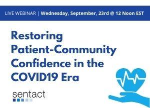 Restoring Patient-Community Confidence in the COVID19 Era