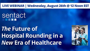 The Future of Hospital Rounding in a New Era of Healthcare webinar banner