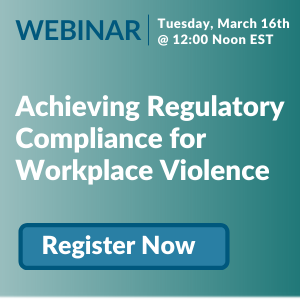 Predicting and Preventing Workplace Violence - Join our Webinar March 16th