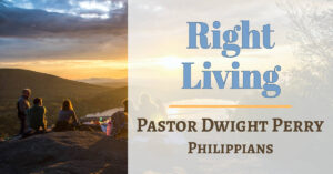 Right Living - How to Live Biblically