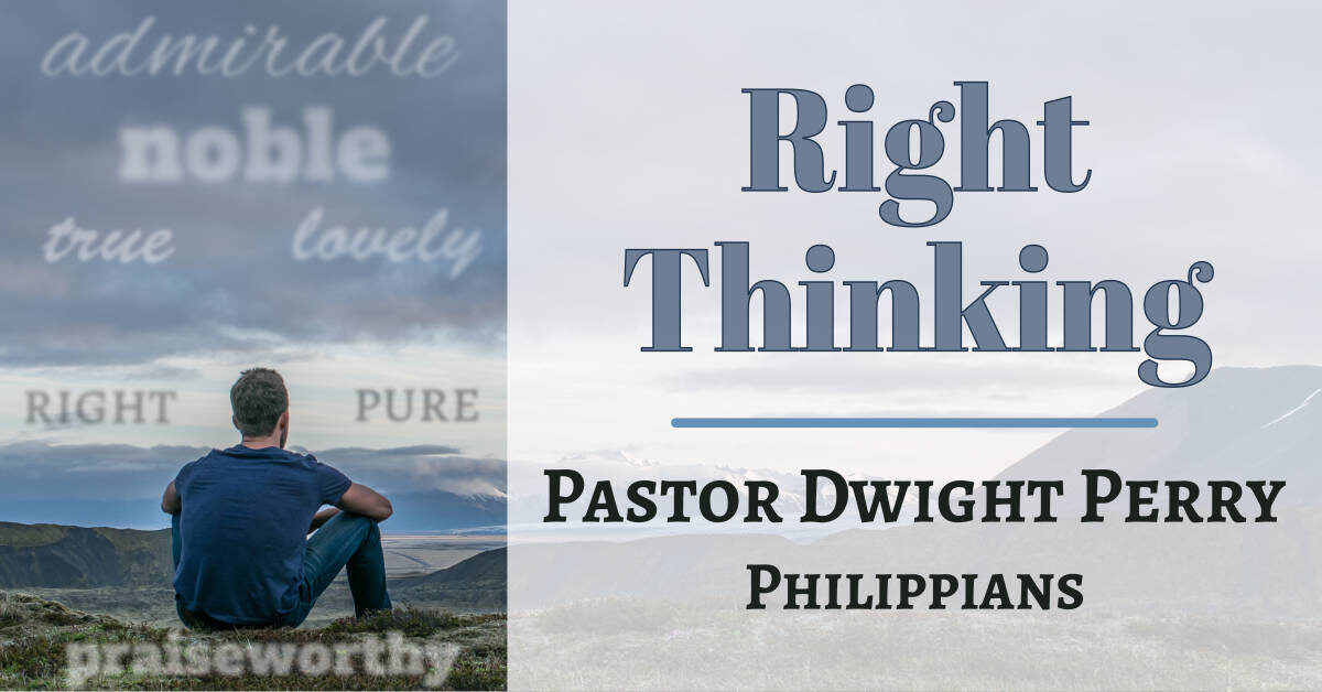 Right Thinking - How to Think Biblically