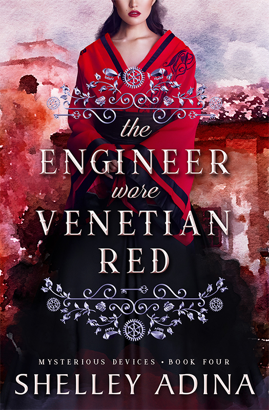 The Engineer Wore Venetian Red by Shelley Adina