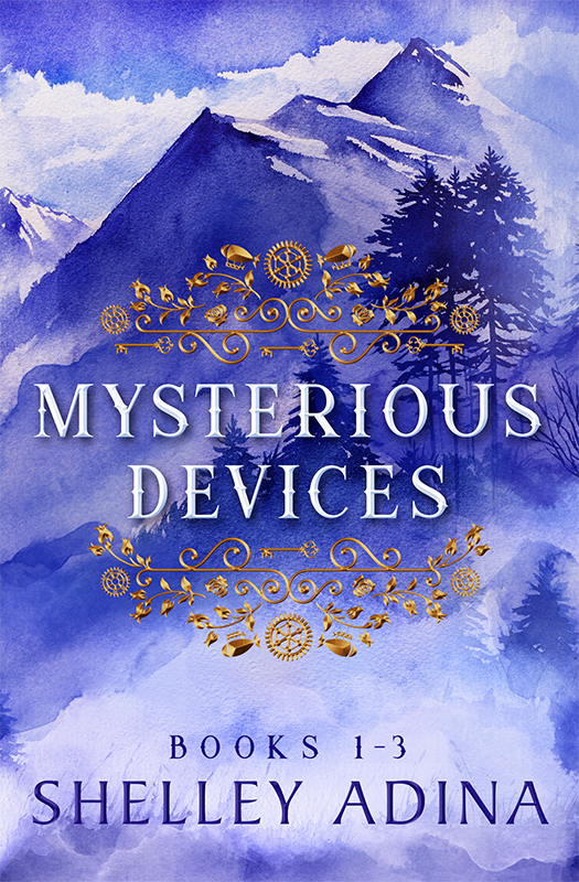 Mysterious Devices Books 1-3 by Shelley Adina
