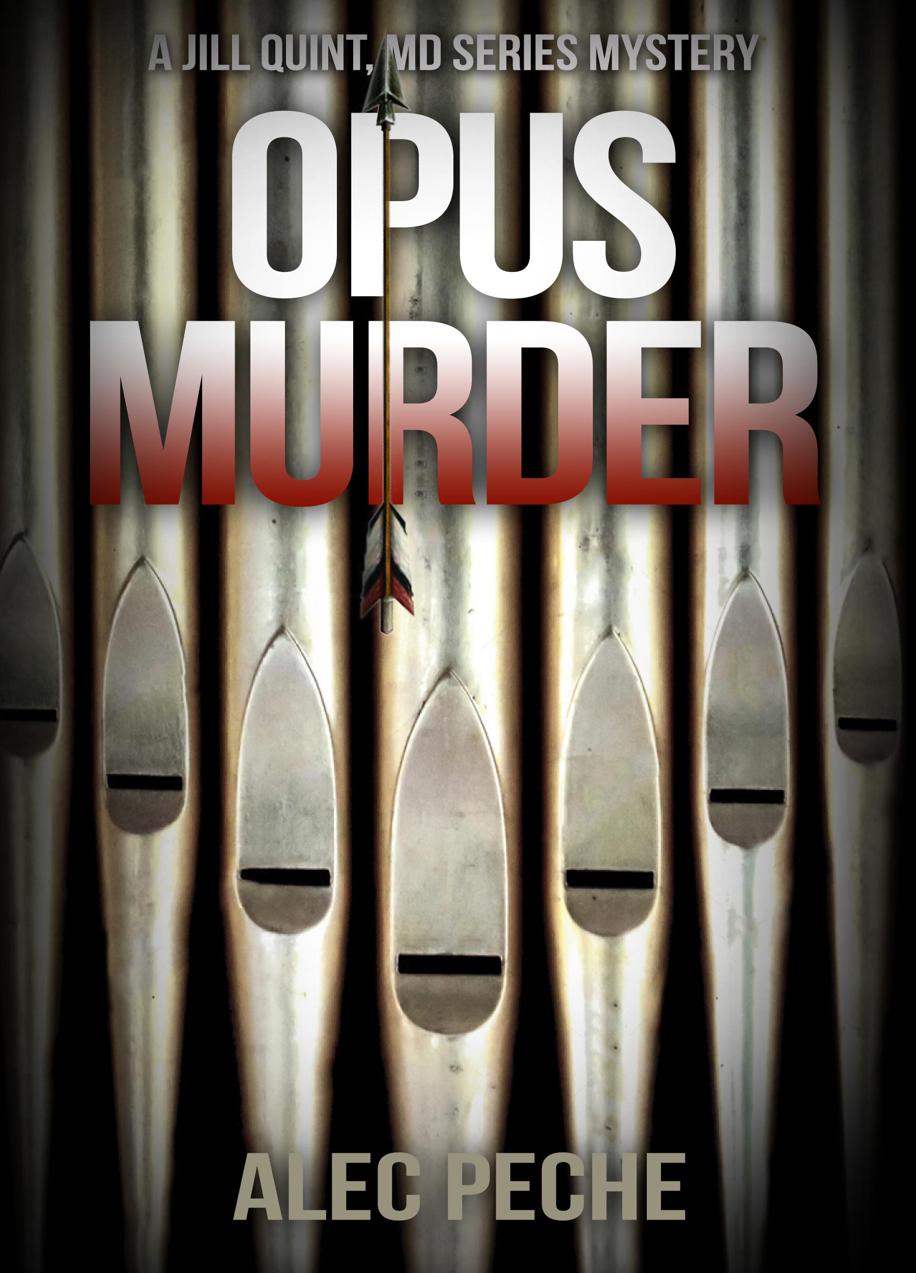 Opus Murder by Alec Peche
