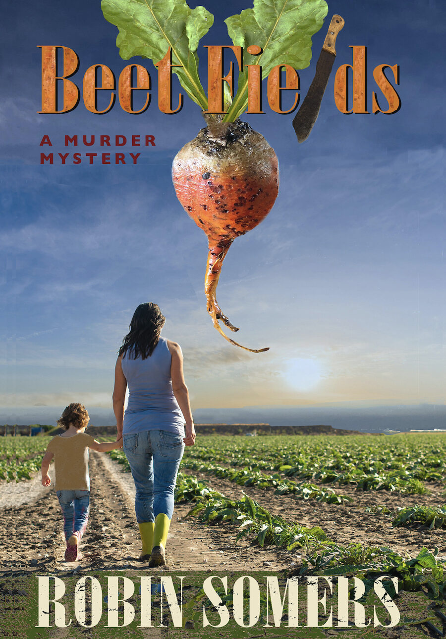 Beet Fields by Robin Somers