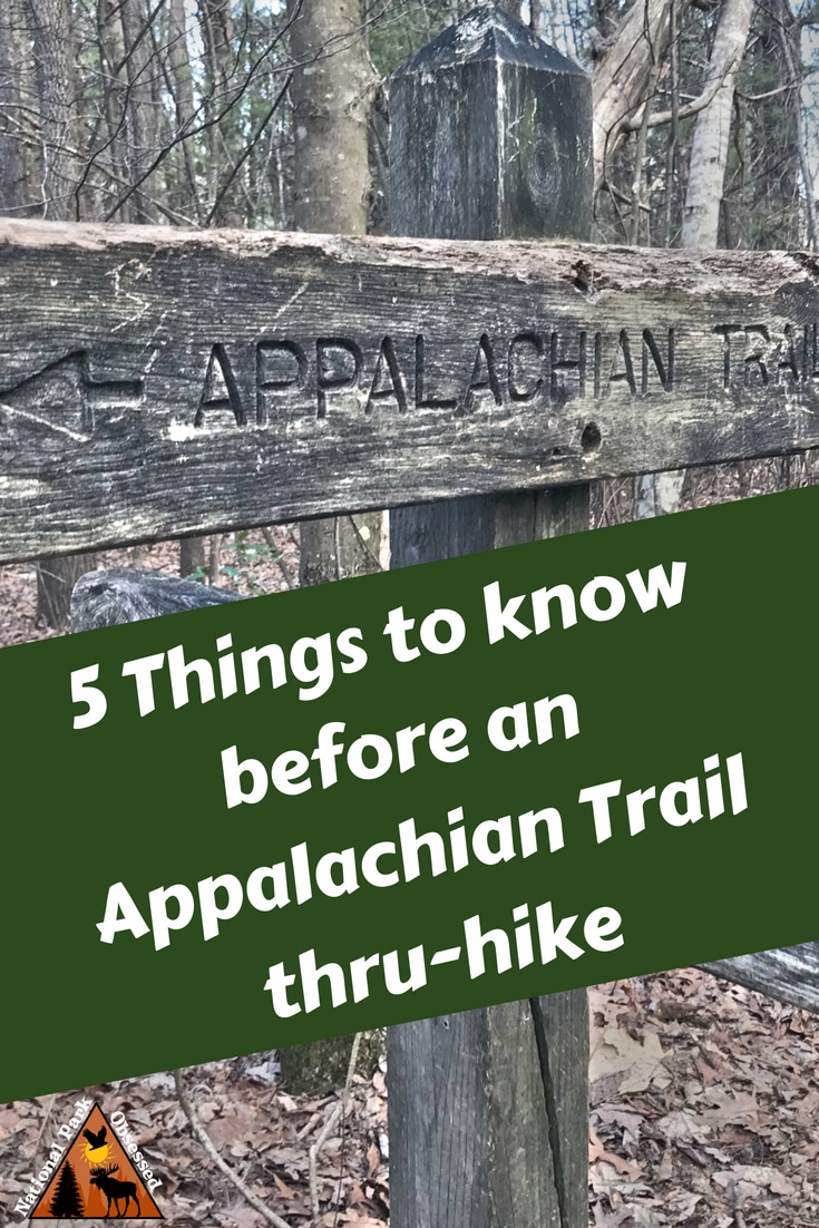 Are you thinking about thru-hiking hiking the #AppalachianTrail? Here are 5 things to know before planning an #Appalachian Trail thru-hike from Springer Moutain to Katahdin. #thruhike #AT #ATrail #Appalachian #Mountains #Hiking #Georgia #Maine #NorthCarolina #SouthCarolina #NewHampshire #Vermont #Virgina #WestVirgina