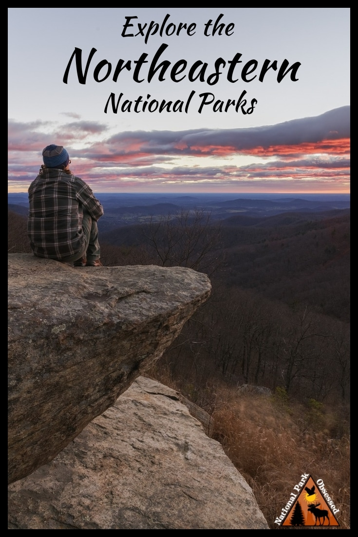 The Northeast Region of the United States National Park System is a diverse group of parks. They are just waiting to be explored. #findyourpark #nationalparkobsessed #nationalparkgeek
