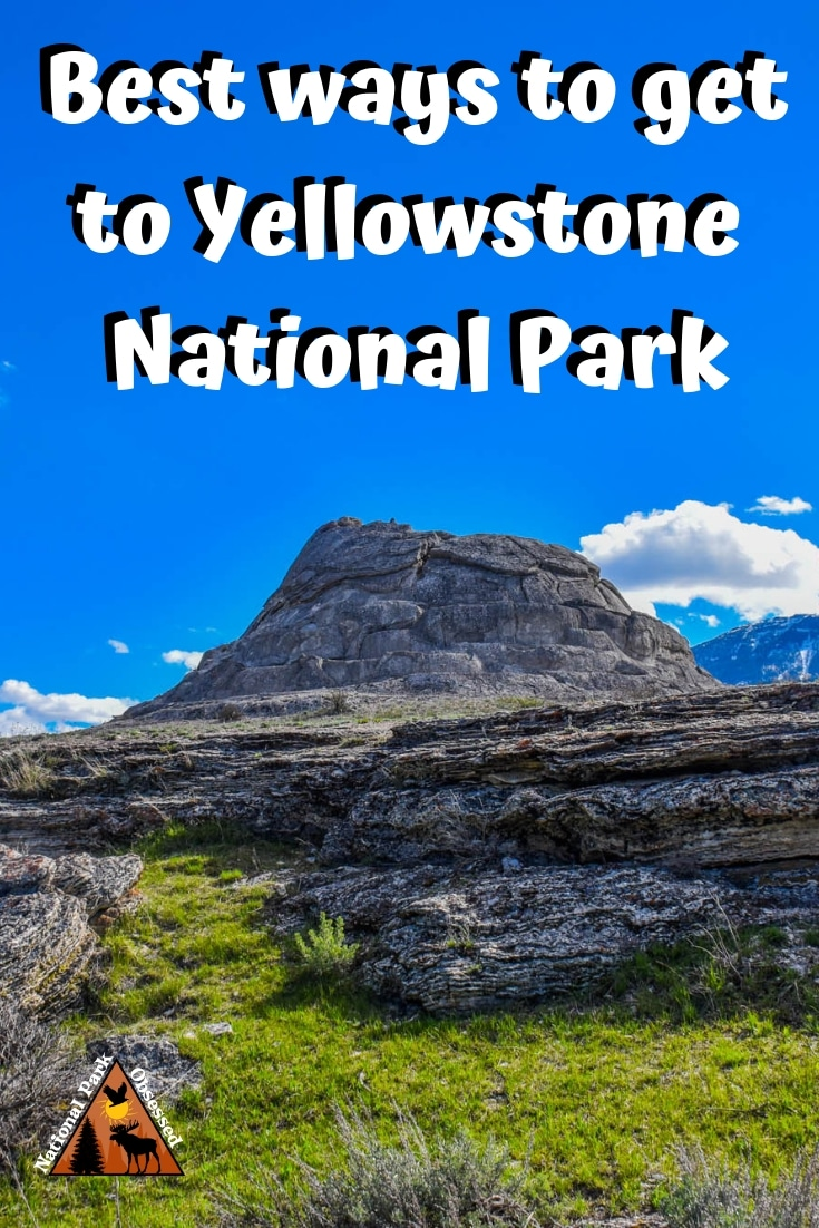Planning a visit to Yellowstone but confused on how to get there? Check out our how to get to Yellowstone National Park guide. We break down all the ways to get to Yellowstone. #nationalparks #nationalpark #yellowstone #yellowstonenps #wyoming #idaho #montana #nationalparkobsessed #findyourpark