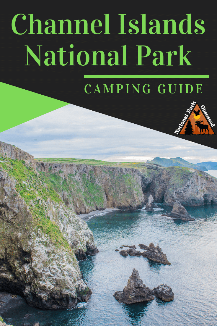 Planning on going camping in Channel Islands National Park? Confused about which campsite to pick. National Park Obsessed\'s Ultimate Guide is here to help. #channelislands #channelislandsnps #califorina #nationalparkobsessed #findyourpark #nationalparks #nationalpark