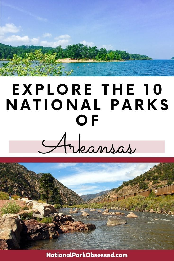 Heading to Arkansas and want to explore a couple of national park service units? The National Parks of Arkansas have plenty of history and wilderness to explore. #nationalparks #nationalpark #findyourpark #nationalparkobsessed #oklahoma