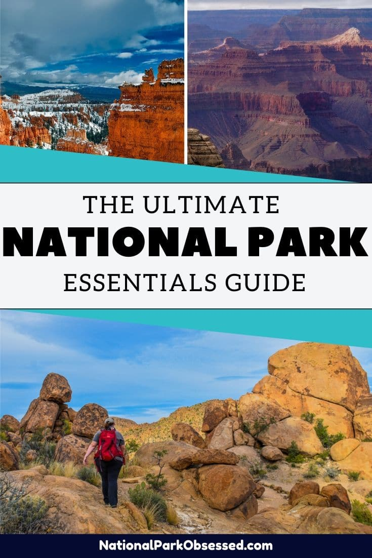 Planning on exploring the National Parks? Here is an expert\'s guide of national park essentials. This packing list will help you start planning what to pack for your national park adventures. national park gear / national park packing list / #nationalparks #nationalparkobsessed