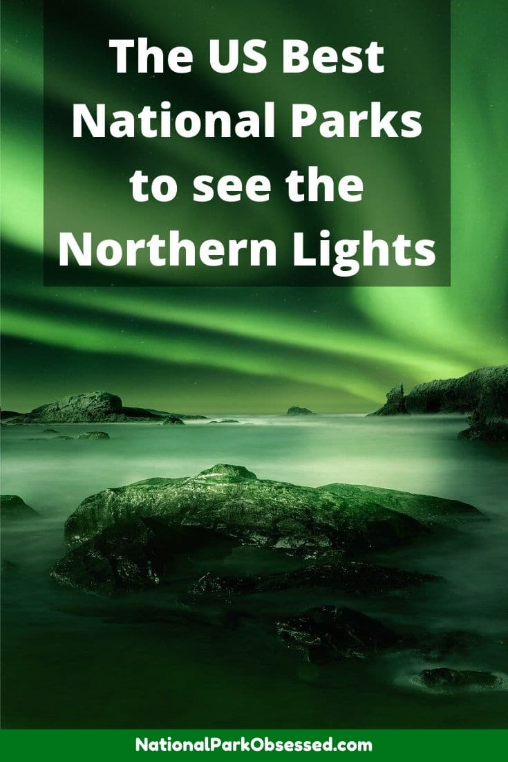 Would you like to see the Aurora Borealis in the United States? Check out the best National Parks to see the Northern Lights in the USA.