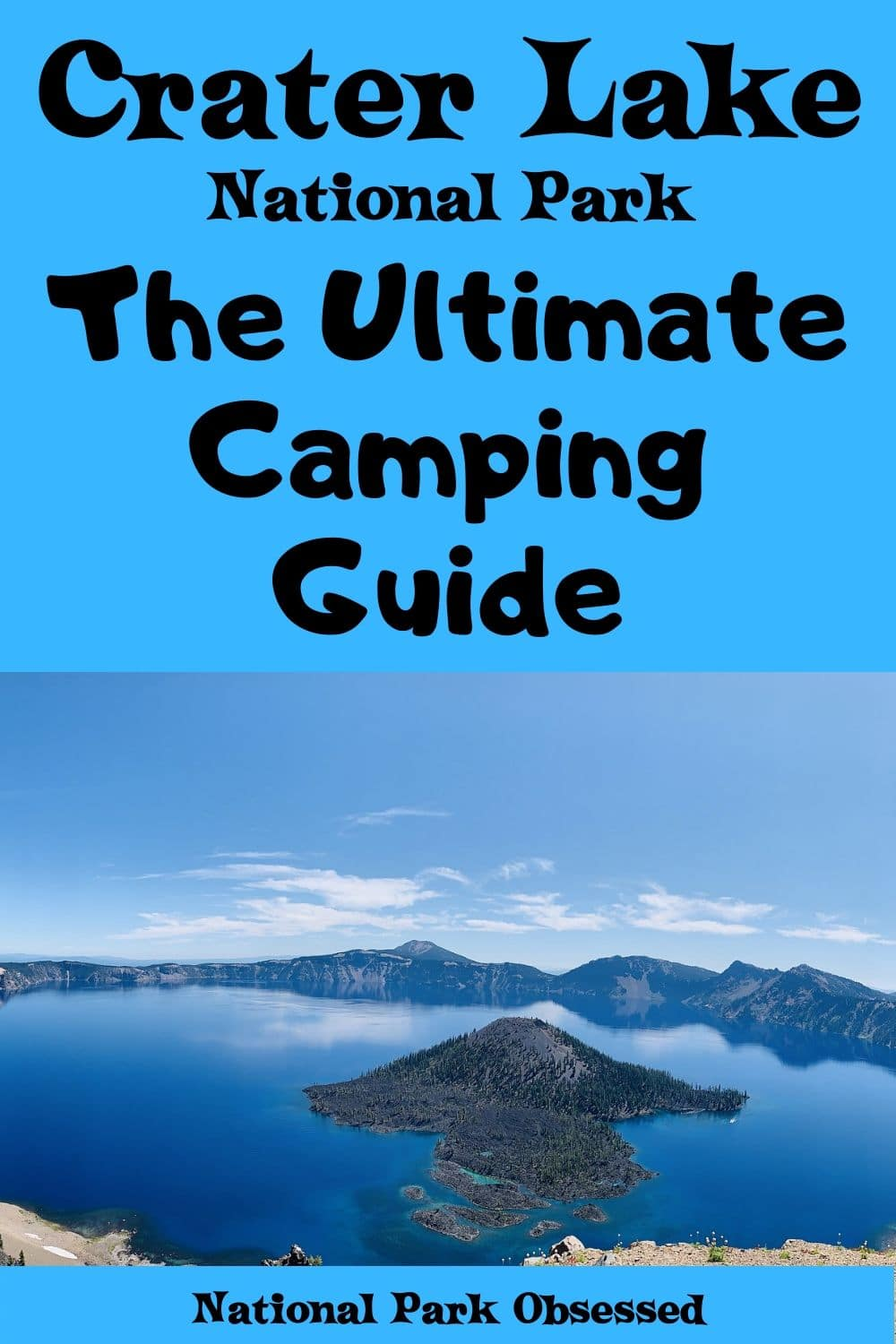 Planning on going camping in Crater Lake National Park? Confused about which campsite to pick. National Park Obsessed\'s Ultimate Guide is here to help you pick the very best campsite. Crater Lake national park vacation. Crater Lake national park | Crater Lake national park vacation | Crater Lake national park photography | Crater Lake national park itinerary | Crater Lake hikes | Crater Lake itinerary