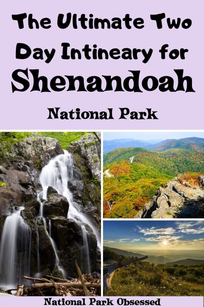 How to Make the Most of a Weekend in Shenandoah National Park