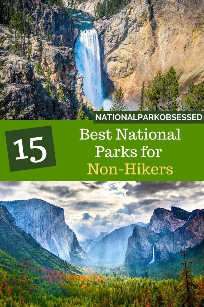 Don't hike but want to explore the National Parks? Click HERE to learn about the best National Parks for Non-Hikers.  We will help you find the national park for the adventurous non-hiker.  Non-hiking national parks / best national parks for auto tours / Auto tours of the National Parks