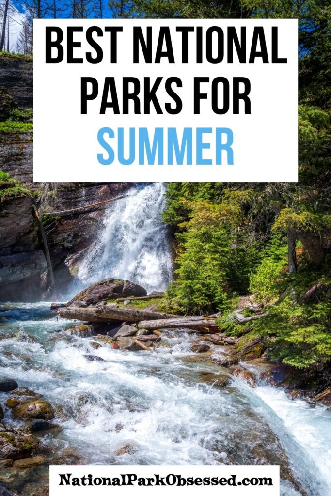 Planning a Summer Getaway! Click HERE to find out the Best National Parks to visit in Summer. This list includes Glacier, Denali, and a few surprising choices. places to visit in summer in usa best national parks to visit in summer best national parks to visit in august best national parks to visit in july best national parks to visit in june best summer national parks where to visit this summer best time to visit national parks in usa best national parks to visit in may best us parks to visit