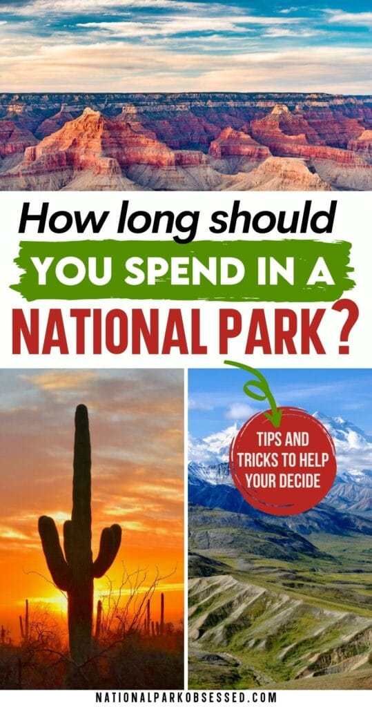 """Wondering how much time you should spend in a National Park.  Here is a National Park experts advice on """"How long should I spend in XXX National Park."""""""