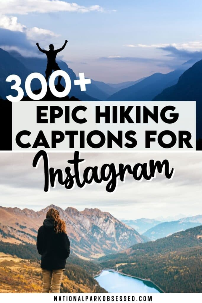 301+ Best Hiking Quotes & Hiking Captions for Instagram