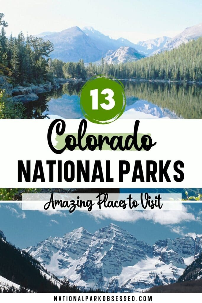 National Parks in Colorado: Explore the 13 Colorado National Parks (2021 Update)