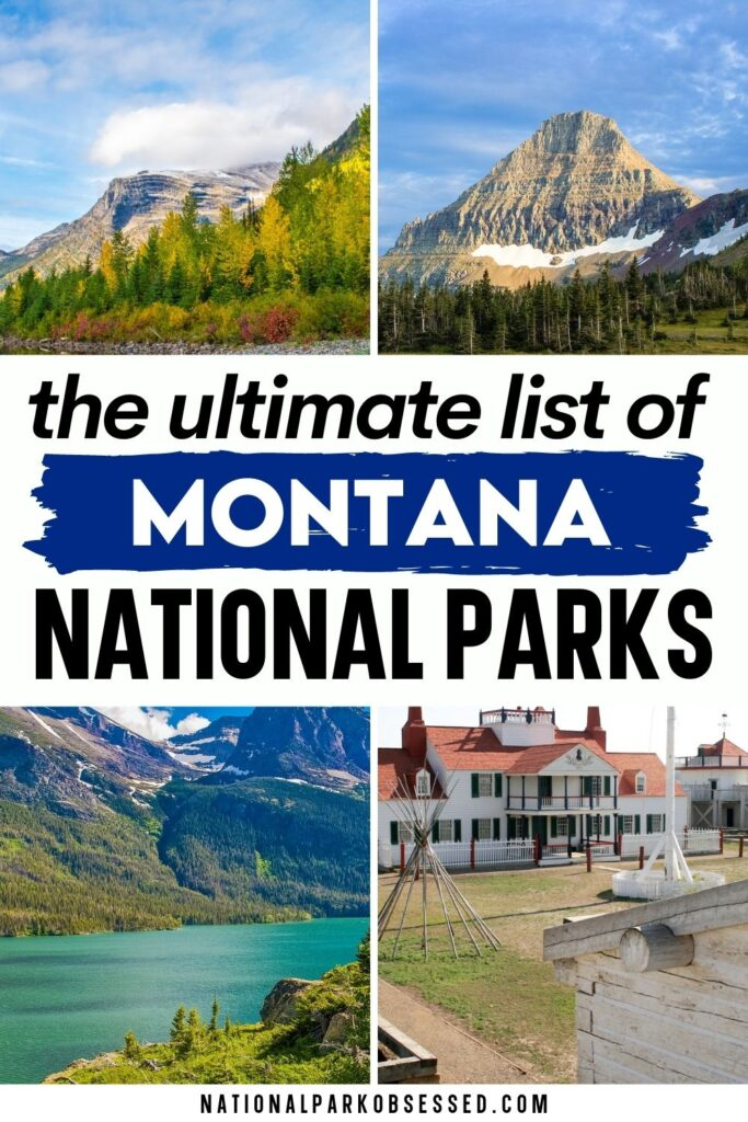 National Parks in Montana: Explore the 8 Montana National Parks (2021 Update)