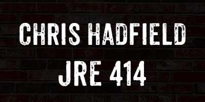 JRE 414 / Chris Hadfield on the Joe Rogan Experience Podcast