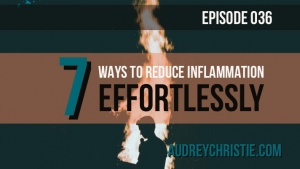 7 ways to reduce inflammation