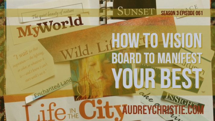 how to vision board to manifest
